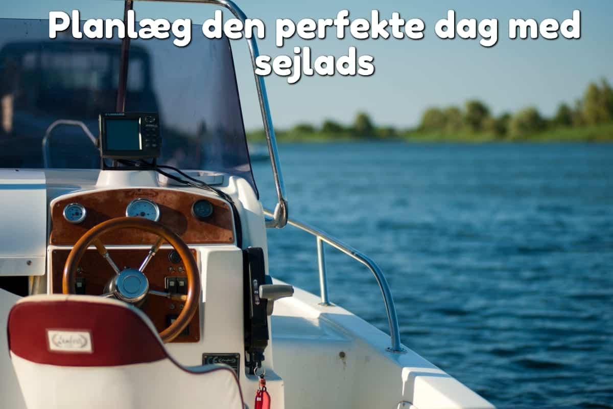 Planlæg den perfekte dag med sejlads