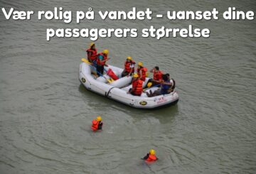 Vær rolig på vandet - uanset dine passagerers størrelse